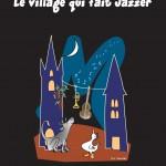 Le village qui fait Jazzer